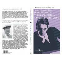 Neruda'dan Yirmi Aşk Şiiri ve Umutsuz Bir Şarkı