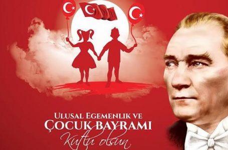 23 Nisan Ulusal Egemenlik Ve Çocuk Bayramını Özgürce Kutlayacağımız Günlere